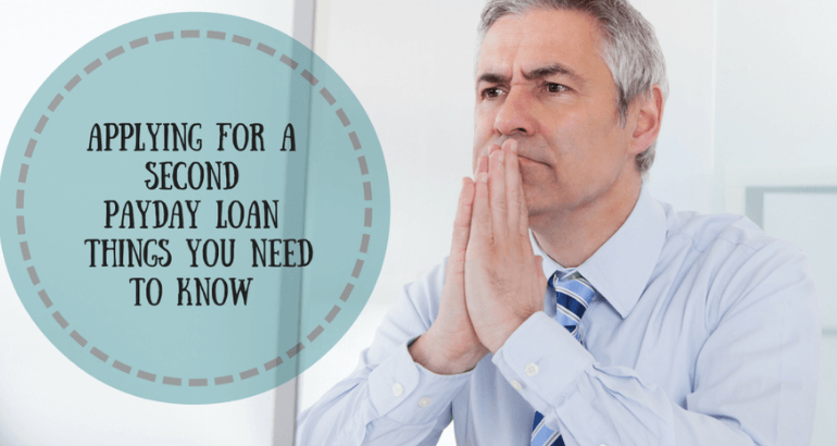Applying for second Payday Loans