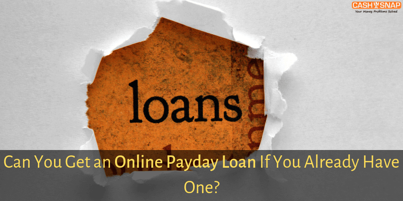Can You Get an Online Payday Loan If You Already Have One?