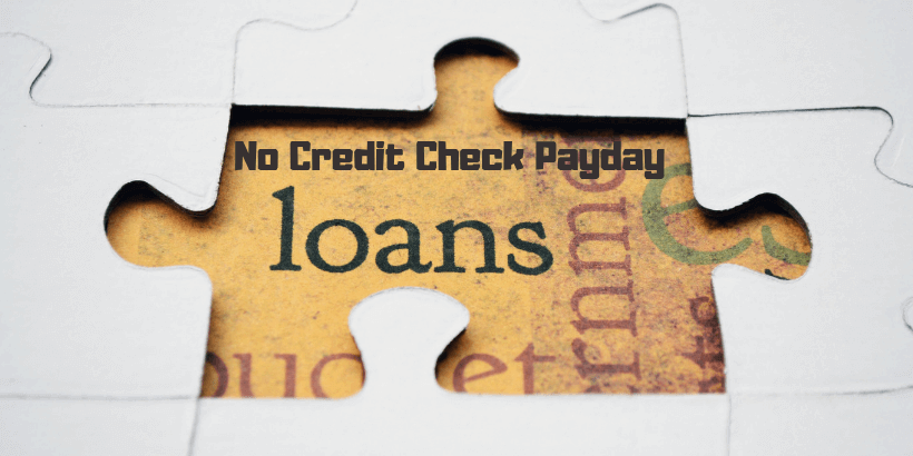 How and Where to Get No Credit Check Payday Loans Online