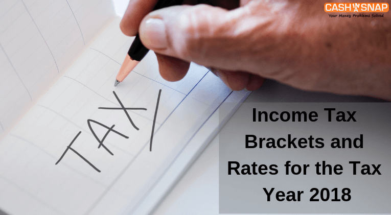Income Tax Brackets and Rates for the Tax Year 2018