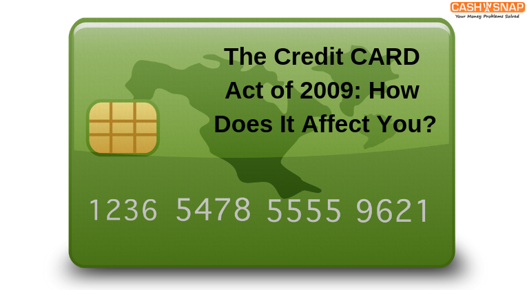 The Credit CARD Act of 2009: How Does It Affect You?