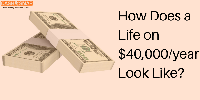 How does a life with $40000/year look like