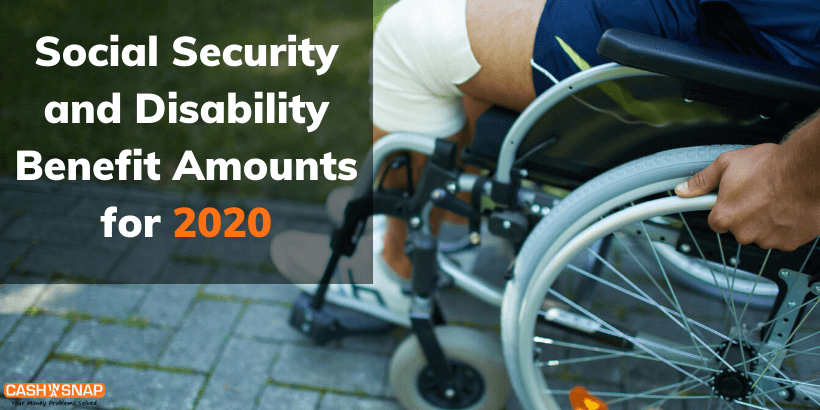 Social Security and Disability Benefit Amounts for 2020
