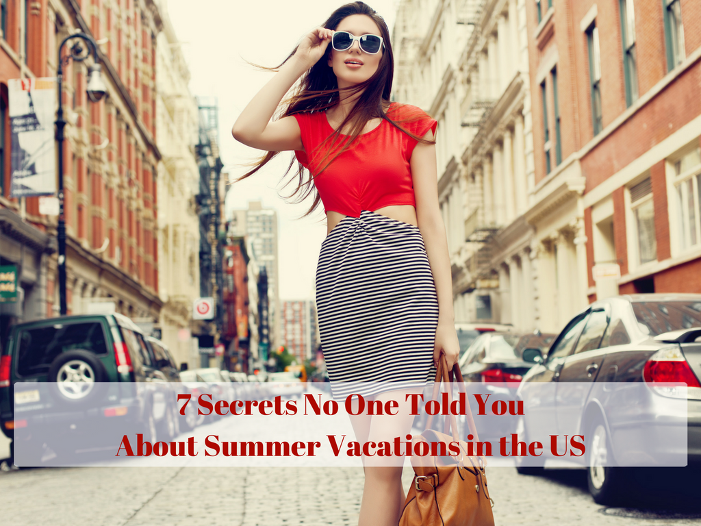 7 Secrets No One Told You about Summer Vacations in the US