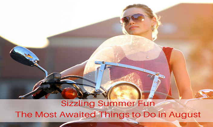 Sizzling-Summer-Fun-The-Most-Awaited-Things-to-Do-in-August
