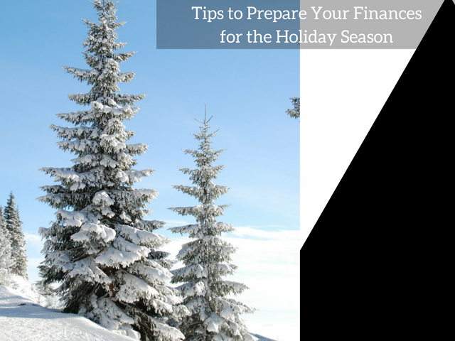 Tips to Prepare Your Finances for the Holiday Season