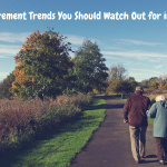 Retirement Trends You Should Watch Out for in 2017