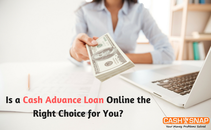 Is a Cash Advance Loan Online the Right Choice for You?