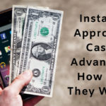 Instant Approval Cash Advances