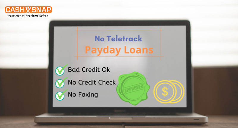 No Teletrack Payday Loans Guaranteed Approval